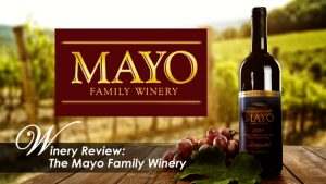 mayo winery review banner